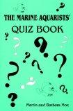 The Marine Aquarists' Quiz Book