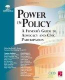 Power in Policy A Funder's Guide to Advocacy and Civic Participation