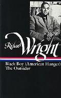 Richard Wright Black Boy (American Hunger) the Outsider Black Boy