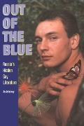 Out of the Blue Russia's Hidden Gay Literature  An Anthology