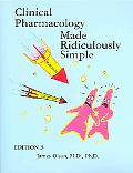 Clinical Pharmacology Made Ridiculously Simple Clinical Pharmacology Made Ridiculously Simple