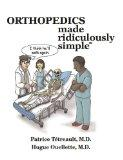 Orthopedics Made Ridiculously Simple (Medmaster Ridiculously Simple)