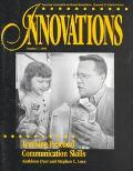 Teaching Practical Communication Skills (Innovations (Washington, D.C. : 1994).)