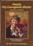 Amelia, My Courageous Sister: Biography of Amelia Earhart : True Facts About Her Disappearance