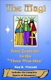 The Magi: From Zoroaster to the