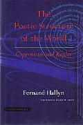 Poetic Structure of the World Copernicus and Kepler