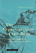 Expressiveness of the Body and the Divergence of Greek and Chinese Medicine