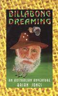 Billabong Dreaming: An Australian Adventure