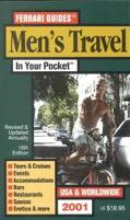 Men's Travel in Your Pocket: Tours and Cruises, Events, Accommodations, Bars, Restaurants, Saunas, Erotica and More