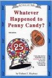Whatever Happened to Penny Candy?: A Fast, Clear and Fun Explanation of the Economics You Ne...