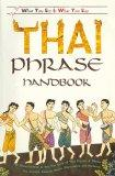 The What-You-See-Is-What-You-Say Thai Phrase Handbook