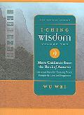 I Ching Wisdom More Guidance from the Book of Answers