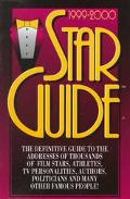 1999-2000 Star Guide: The Definitive Guide to the Addresses of Thousands of Film Stars, Athl...