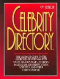 Celebrity Directory: Where to Reach over 9,000 Movie and TV Stars and Other Famous People
