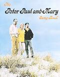 Peter Paul and Mary Song Book