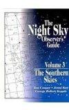 The Night Sky Observer's Guide: The Southern Skies