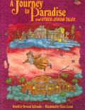 Journey to Paradise and Other Jewish Tales