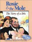 Rosie & the Mole The Story of a Bris