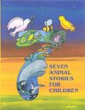 Seven Animal Stories for Children
