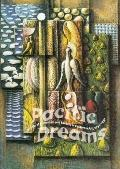 Pacific Dreams Currents of Surrealism and Fantasy in California Art, 1934-1957