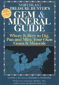 Treasure Hunter's Gem & Mineral Guides to the U.S.A. Northeast States  Where & How to Dig, P...