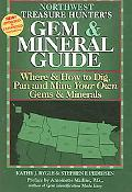 Treasure Hunter's Gem & Mineral Guides To the U.S.A. Where & How to Dig, Pan And Mine Your O...
