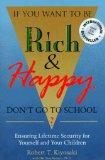 If You Want to Be Rich and Happy, Don't Go to School?: Ensuring Lifetime Security for Yourse...