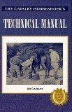 Cavalry Horseshoer's Technical Manual War Department March 11, 1941