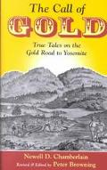 Call of Gold True Tales on the Gold Road to Yosemite