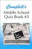 Campbell's Middle School Quiz Book # 3-2nd Edition