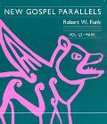 New Gospel Parallels Mark 1, 2