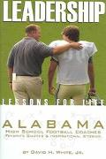 Leadership Lessons For Life Alabama High School Football Coaches Favorite Quotes & Inspirati...