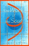 Work of the Soul Past Life Recall & Spiritual Enlightenment