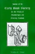 Journal of the Early Book Society For the Study of Manuscripts and Printing History
