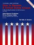 How to Become a United States Citizen/Como Hacerse Ciudadano De Los Estados Unidos A Step-By...