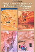 Canyon Hiking Guide to the Colorado Plateau Non-Technical