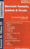 Electronic Formulas, Symbols and Circuits: Forrest M. Mims Engineer's Mini Notebook Vol. 4