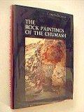 Rock Paintings of the Chumash (Modified Reprint Series)