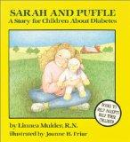 Sarah and Puffle A Story for Children About Diabetes