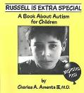 Russell Is Extra Special A Book About Autism for Children