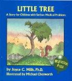 Little Tree: A Story for Children with Serious Medical Problems - Joyce C. Mills - Hardcover