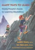 Many Ways to Learn Young People's Guide to Learning Disablities
