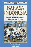 Bahasa Indonesia Book 1  Introduction to Indonesian Language and Culture