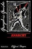 Anarchy: A Graphic Guide (Graphic guides)
