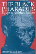 Black Pharaohs Egypt's Nubian Rulers