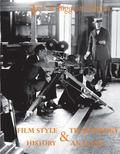 Film Style and Technology: History and Analysis