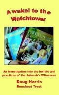 Awake! to the Watchtower