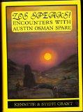 Zos Speaks!: Encounters With Austin Osman Spare