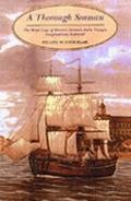 A Thorough Seaman: The Ships' Logs of Horatio Nelson's Early Voyages Imaginatively Explored
