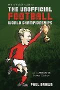 Unofficial Football World Championships An Alternative Soccer History
